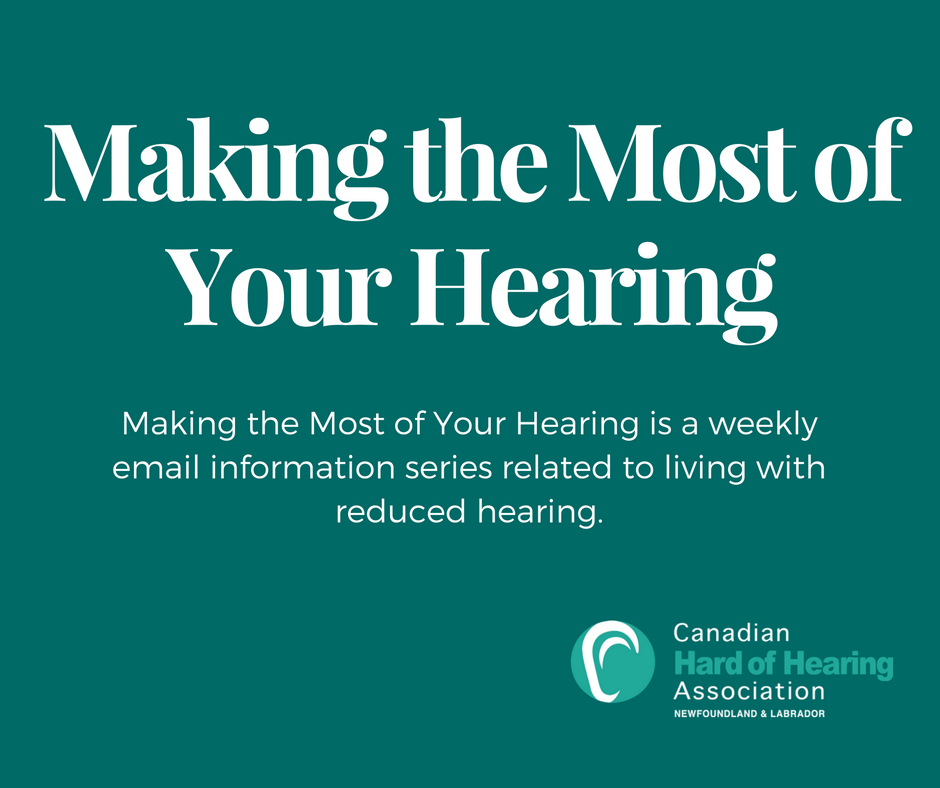 Making The Most of Your Hearing