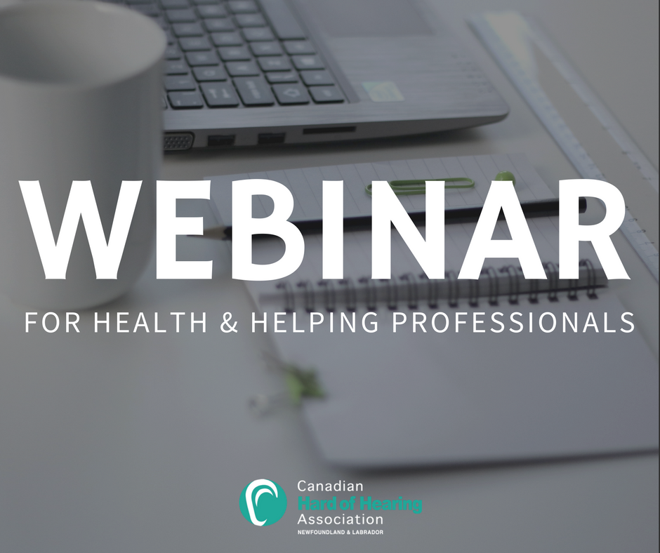 Health Loss Information and Resources in NL - Health Professionals Webinar - Simple Version