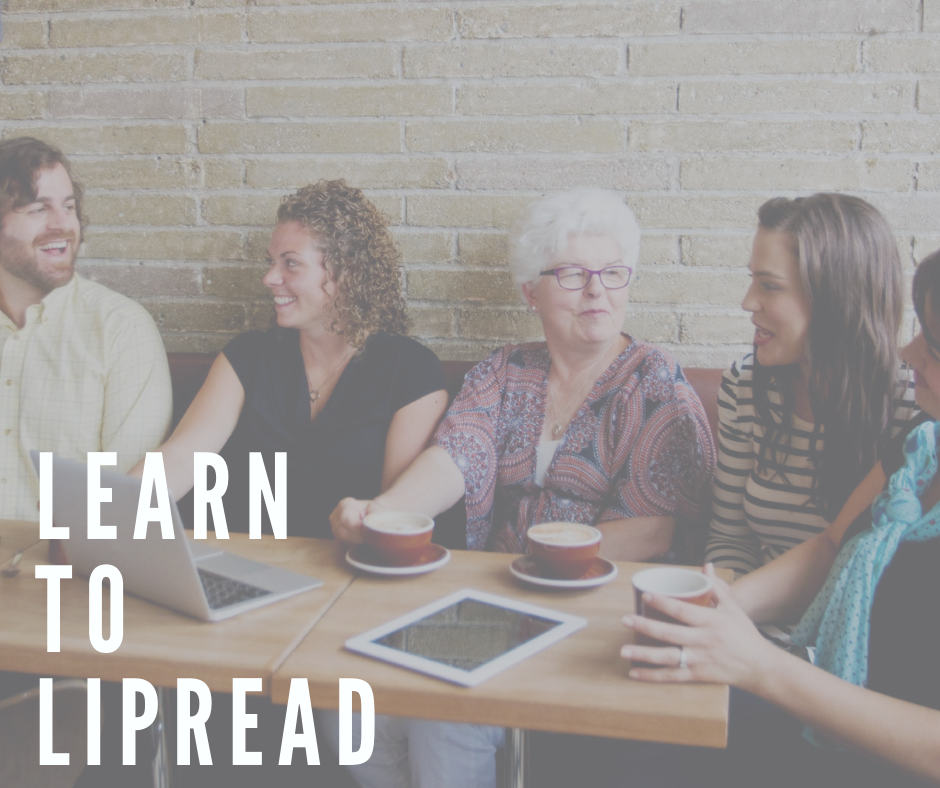 Learn To Lipread – Take A Speechreading Class