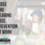 Noise Safety Training: Hearing Loss Prevention At Work