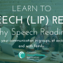 Learn to Speech (Lip) Read – Fall 2017